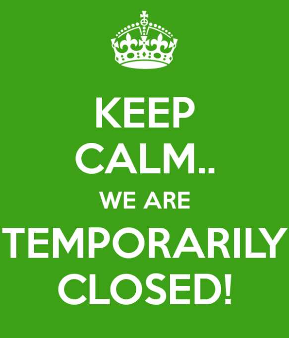 keep-calm-we-are-temporarily-closed.png